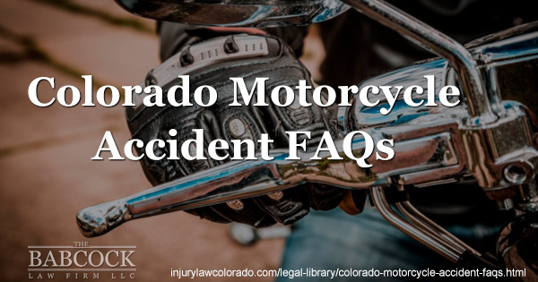 Motorcycle Accidents: Guide to FAQs in Colorado